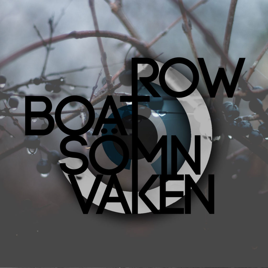 Cover for Sömn Vaken by Row Boat